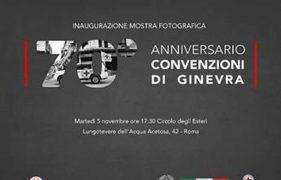 Inaugurazione Mostra Fotografica Per I 70 Anni Delle Convenzioni Di Ginevra